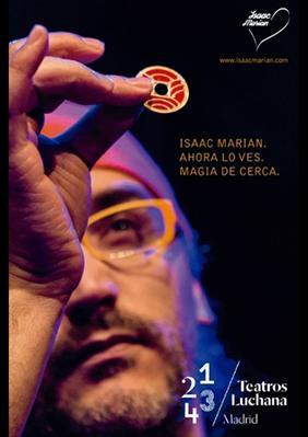 Ahora lo ves. Magia de cerca por Isaac Marian → Teatros Luchana