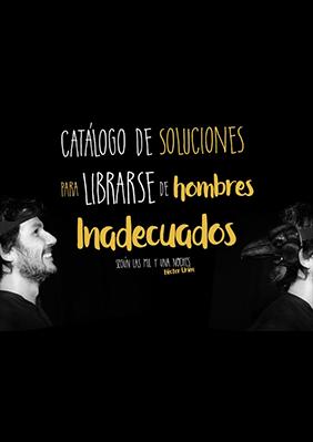 Catálogo de soluciones para librarse de hombres inadecuados → OFF La Latina