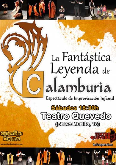La fantástica leyenda de Calamburia → Teatro Quevedo