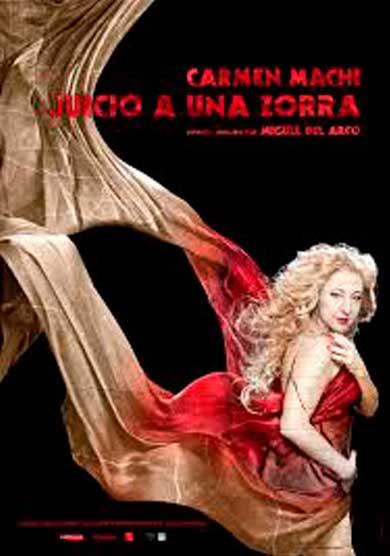 Carmen Machi: Juicio a una zorra → El Pavón Teatro Kamikaze