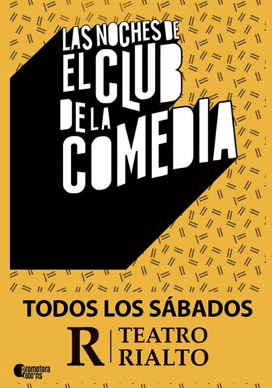 Las noches de El Club de la Comedia → Teatro Rialto