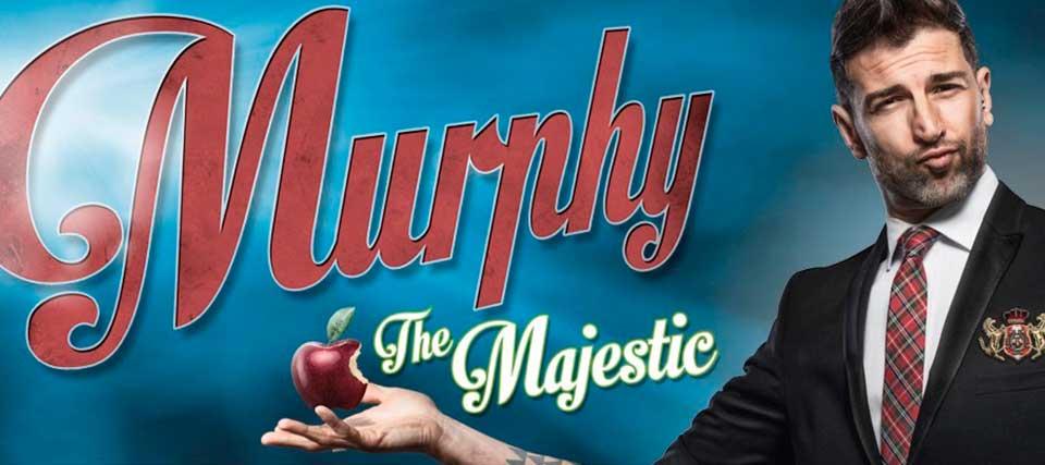 Murphy: the Majestic