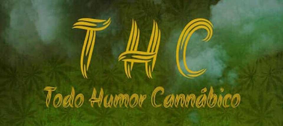 THC: Todo Humor Cannábico