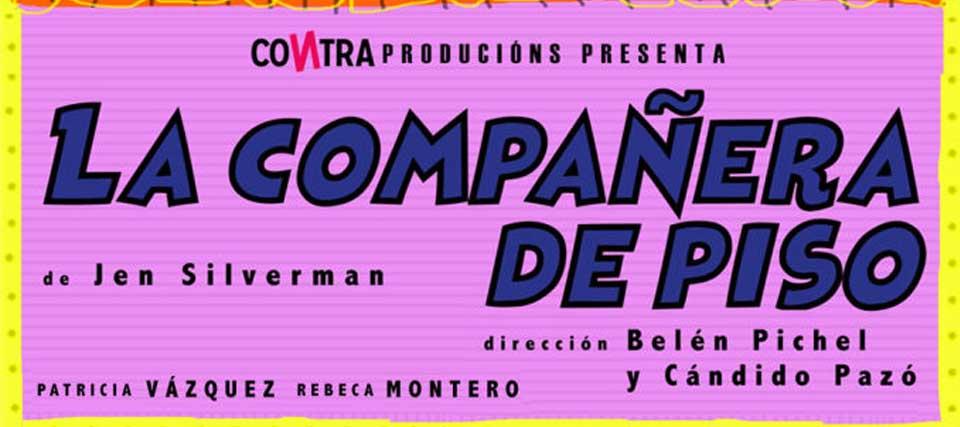 Finalizada: Entradas para 'La compañera de piso' a 12 euros en los Teatros Luchana