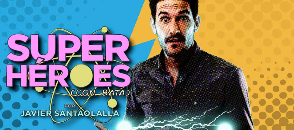 Javier Santaolalla: Super Héroes (con bata)