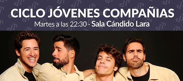 Finalizada: Entradas a 10€ para el Ciclo Jóvenes Compañías del Teatro Lara