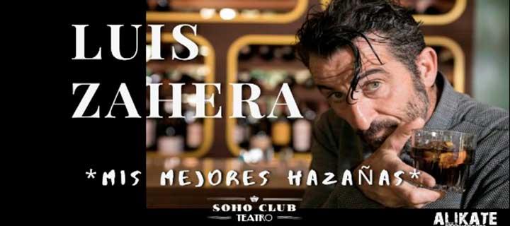 Luis Zahera: Mis mejores hazañas