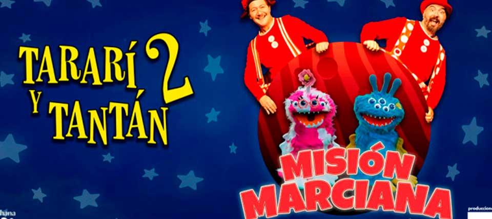 Entradas a partir de 9€ para 'Tararí y Tantán 2: Misión marciana' en los Teatros Luchana