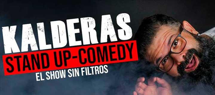 Kalderas: El show sin filtros