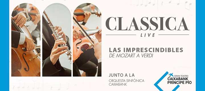-20% de descuento para 'Classica Live: Los imprescindibles' en el Gran Teatro CaixaBank Príncipe Pío