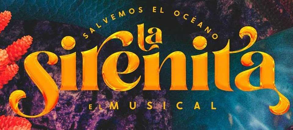 La Sirenita, el musical. Salvemos el océano
